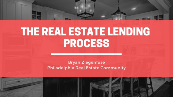 Bryan Ziegenfuse The Real Estate Lending Process