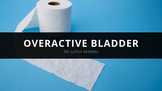 Dr Cletus Georges Overactive Bladder