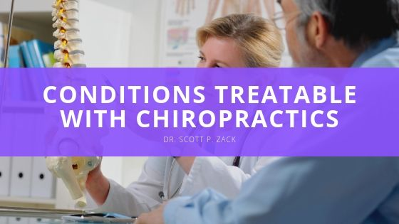 Dr Scott P Zack Conditions Treatable with Chiropractics