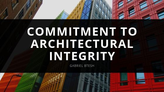 Gabriel Btesh Commitment to Architectural Integrity