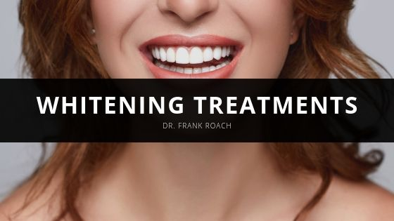 Dr. Frank Roach - Whitening Treatments