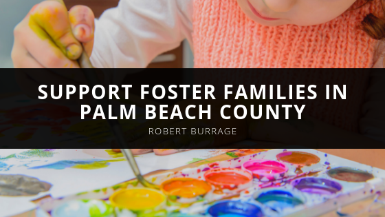 Robert Burrage Foster Families in Palm Beach County