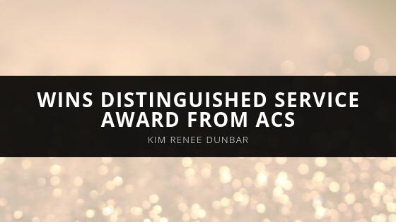 Kim Renee Dunbar Wins Distinguished Service Award from ACS