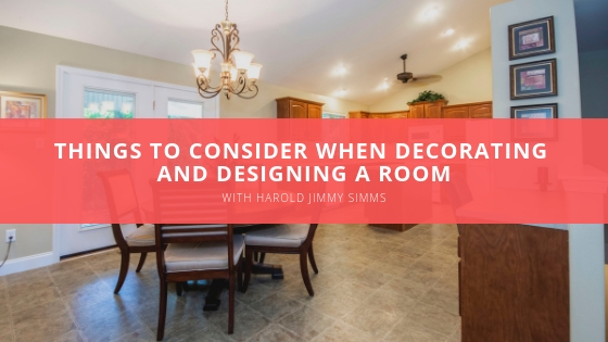 Harold Jimmy Simms Decorating and Designing a Room