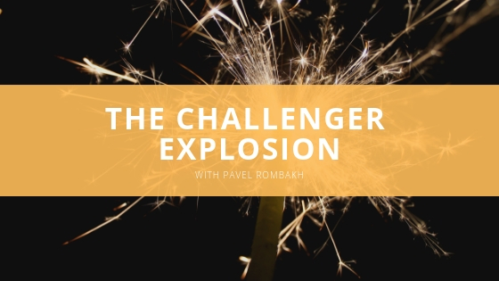 Pavel Rombakh The Challenger Explosion