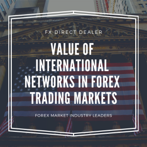 Joseph Botkier of FXDD Demonstrates the Value of International Networks in Forex Trading Markets
