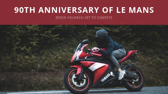 Rodin Younessi Set To Compete in 90th Anniversary of Le Mans