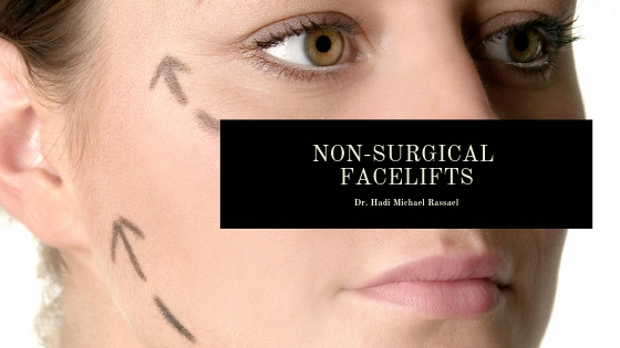 Dr. Hadi Rassael Performs Non-Surgical Facelifts