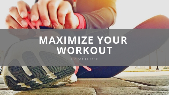 How Chiropractic Can Maximize Your Workout According to Dr Scott Zack