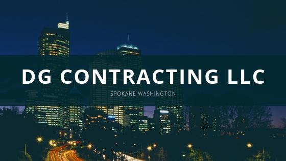 DG Contracting LLC | Spokane Washington