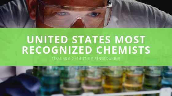 Texas A&M Chemist Kim Renee Dunbar One of the United States Most Recognized Chemists
