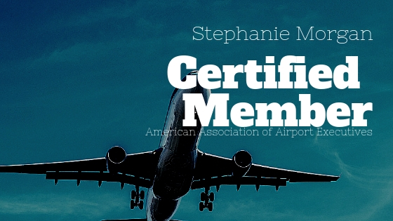 Stephanie Morgan Achieves Status as a Certified Member of the American Association of Airport Executive