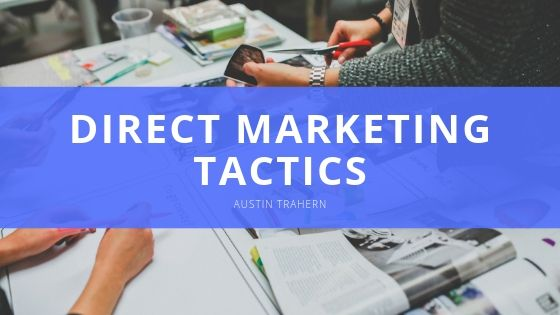 Austin Trahern Direct Marketing Tactics