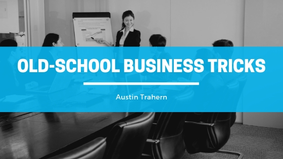 Austin Trahern Dress for Success with Old School Business Tricks