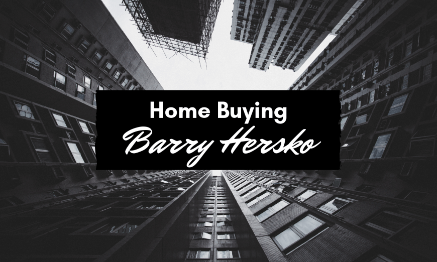 Barry Hersko offers tips on Buying Homes
