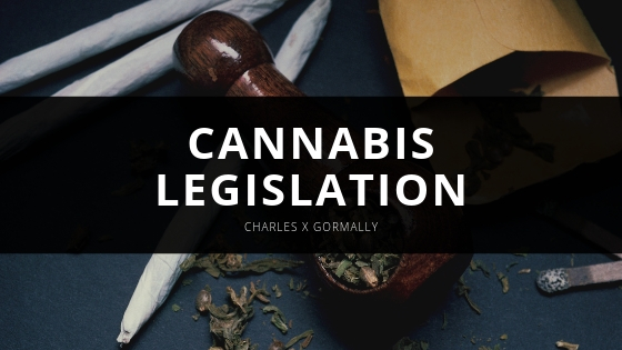 Cannabis Law Practice's Charles X Gormally Gives Impressions on Cannabis Legislation