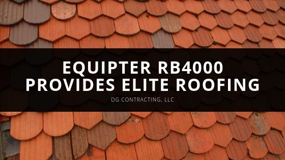 DG Contracting LLC Equipter RB Provides Elite Roofing