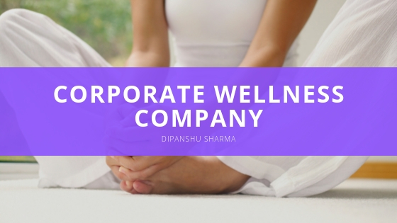 Dipanshu Sharma Corporate Wellness Company