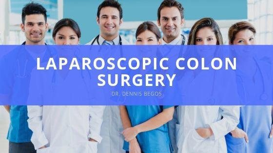 Dr Dennis Begos Laparoscopic Colon Surgery