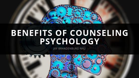 Licensed Professional Counselor Jay Brandenburg-Nau Explains the Benefits of Counseling Psychology