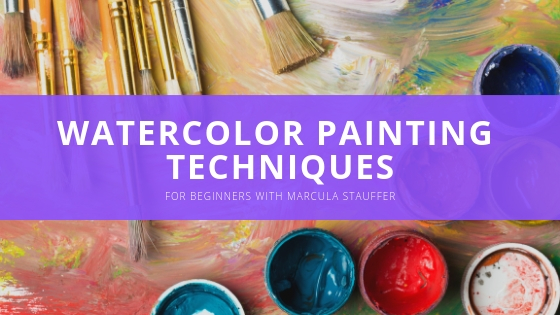 Watercolor Painting Techniques for Beginners with Marcula Stauffer
