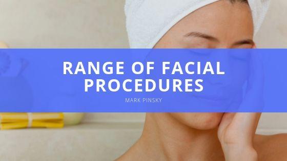Mark Pinsky Range of Facial Procedures