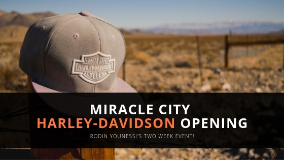 Rodin Younessi Celebrates Miracle City Harley-Davidson Opening with Two Weeks of Events