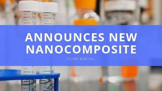 Stuart Burchill of Industrial Nanotech Inc. Announces New Nanocomposite