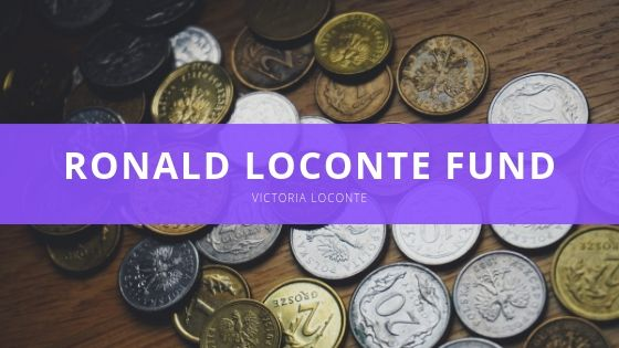 Victoria Loconte Shares Details of Family's Ronald Loconte Fund