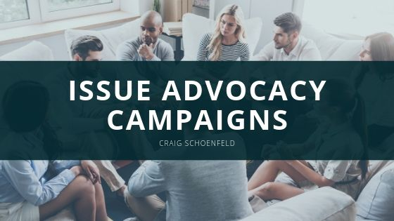 Issue Advocacy Campaigns Explained by Craig Schoenfeld