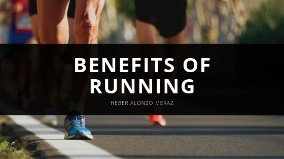 Heber Alonzo Meraz Reveals Health Benefits of Running