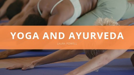 Laura Powell Combines Yoga and Ayurveda to Achieve Wholeness and Improve Well-being for Her and Her Kids