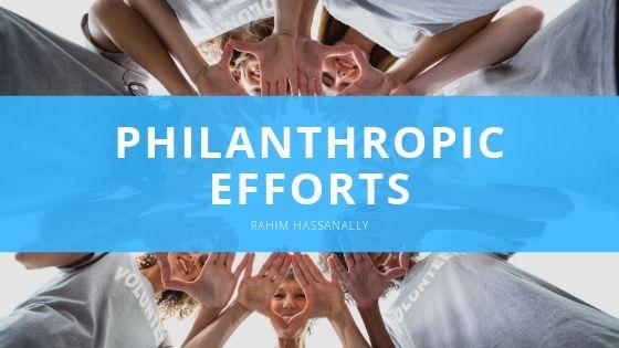 Rahim Hassanally Philanthropic Efforts