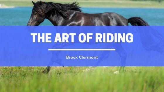 Brock Clermont The Art of Riding