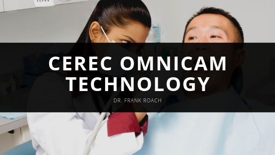 Dr. Frank Roach Takes HD Video Scans of Patients' Teeth Using CEREC Omnicam Technology