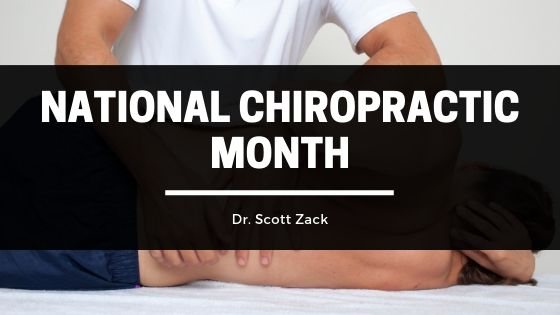 Dr Scott Zack National Chiropractic Month