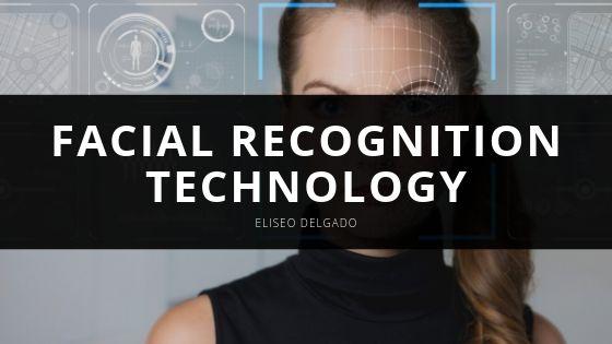 Eliseo Delgado Explains the Growing Concern Over Facial Recognition Technology