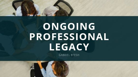 Gabriel Btesh Ongoing Professional Legacy