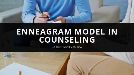 Jay Brandenburg-Nau Employs the Enneagram Model in Counseling to Encourage Growth