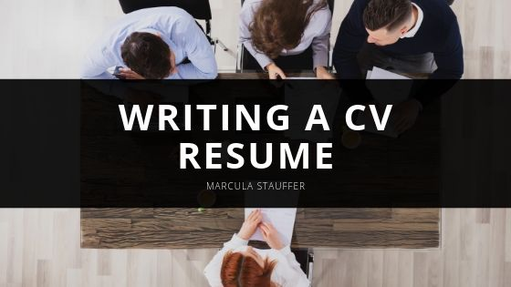 Marcula Stauffer Writing a CV Resume