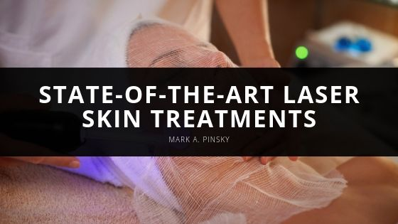 Mark A. Pinsky Delivers State-of-the-Art Laser Skin Treatments to Patients in the Palm Beach Area