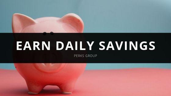 Perks Group Earn Daily Savings