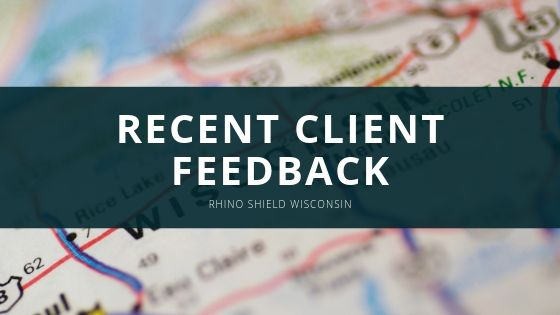 Rhino Shield Wisconsin Founder Shares Recent Client Feedback