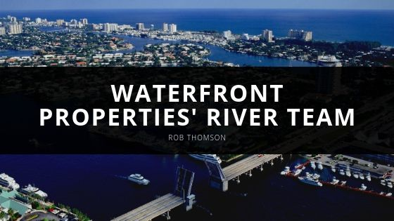 Rob Thomson Introduces Waterfront Properties' River Team