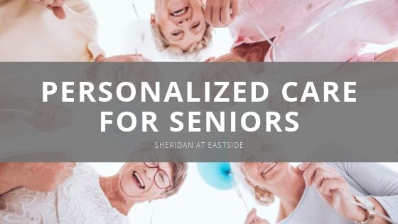 The Sheridan at Eastside: Leading in Personalized Care for Seniors