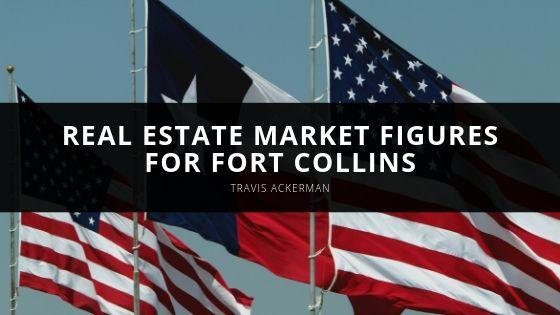 Travis Ackerman Real Estate Market Figures for Fort Collins