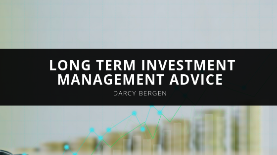 Financial Advisor, Darcy Bergen's Long Term Investment Management Advice