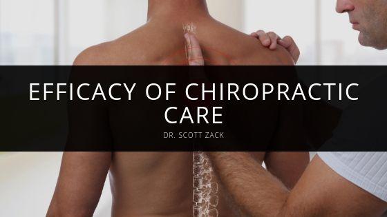 Dr Scott Zack Efficacy of Chiropractic Care
