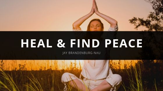 Jay Brandenburg Nau Heal and Find Peace