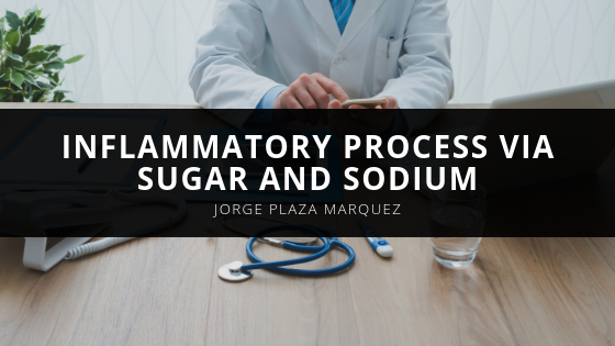 Jorge Marquez Sheds Light on the Inflammatory Process via the Sugar and Sodium